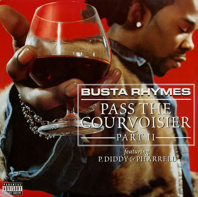 Busta Rhymes Pass the Courvoisier